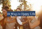 10 ways to live a happy life