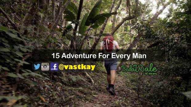 must have adventures