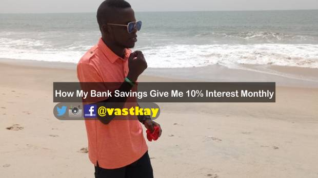 How My Bank Savings Give Me 10% Interest Monthly 8